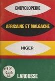 Larousse - Encyclopédie africaine et malgache - République du Niger.