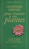 Anita Pereire et Arnaud Descat - Les bonnes adresses pour trouver vos plantes.