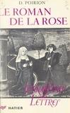 Daniel Poirion et René Jasinski - Le roman de la rose.