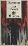 Stanislas-André Steeman - Les atouts de M. Wens.