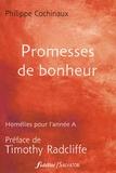 Philippe Cochinaux - Promesses de bonheur.