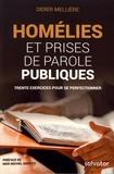 Didier Mellière - Homélies et prises de parole publiques - Trente exercices pour se perfectionner.