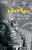 Pacôme Elet - Jean Pliya - Un coeur ouvert à tous.