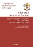 Congrégation Education catho - Il les créa homme et femme - Pour un chemin de dialogue sur la question du genre dans l'éducation.