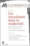 Maxime Rodinson et Olivier Roy - Mouvements N° 36, Novembre-Déce : Les musulmans dans la modernité.