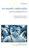 """Joan Tronto - Un monde vulnérable - Pour une politique du """"care""""."""