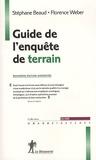 Stéphane Beaud et Florence Weber - Guide de l'enquête de terrain - Produire et analyser des données ethnographiques.