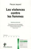 Maryse Jaspard - Les violences contre les femmes.