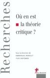 Yves Sintomer et Emmanuel Renault - Où en est la théorie critique ?.