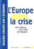 Gabriel Zucman - Regards croisés sur l'économie N° 11, juin 2012 : l'Europe après la crise.