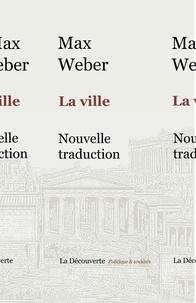 Max Weber - La ville.