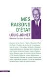 Louis Joinet - Mes raisons d'Etat - Mémoires d'un épris de justice.
