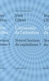 Yves Citton - L'économie de l'attention - Nouvel horizon du capitalisme ?.