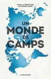 Michel Agier - Un monde de camps.