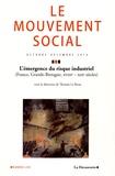 Thomas Le Roux - Le mouvement social N° 249, octobre-déce : L'émergence du risque industriel (France, Grande-Bretagne, XVIIIe-XIXe siècles).