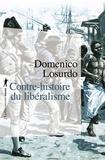 Contre-histoire du libéralisme / Domenico Losurdo   Losurdo, Domenico (1941-....). Auteur