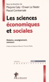 Marjorie Galy et Erwan Le Nader - Les sciences économiques et sociales - Histoire, enseignement, concours.
