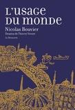 Nicolas Bouvier - L'usage du monde - Genève, juin 1953 - Khyber Pass, décembre 1954.