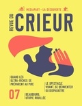 Joseph Confavreux et Rémy Toulouse - Revue du crieur N° 7 : .