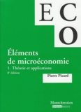 Pierre Picard - Eléments de microéconomie - Tome 1 : Théorie et applications.