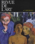 Alain Mérot et Alexandre Cojannot - Revue de l'art N° 169/2010-3 : .