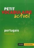 Manuela Valente - Petit vocabulaire actuel - Portugais.