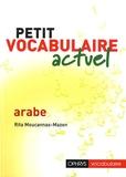 Rita Moucannas-Mazen - Petit vocabulaire actuel arabe.
