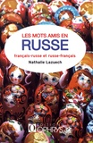 Nathalie Lazuech - Les mots amis en russe.