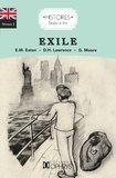 George Moore et Edith Maude Eaton - Exile - Home Sickness followed by The Land of the Free and Things.