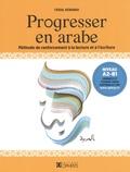 Faisal Kenanah - Progresser en arabe - Méthode de renforcement à la lecture et à l'écriture.