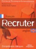 Patricia Levanti et Joselyne Studer-Laurens - Recruter français-anglais.