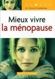 Roland Cachelou - Mieux vivre la ménopause.