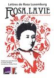 Rosa, la vie : lettres de Rosa Luxemburg / Rosa Luxembourg | Luxembourg, Rosa