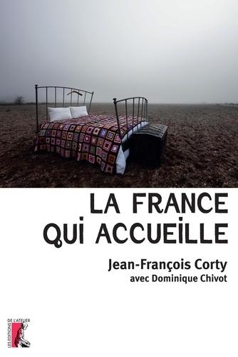 La France qui accueille / Jean-François Corty | Corty, Jean-François. Auteur