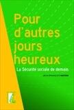 Jean-François Naton - Pour d'autres jours heureux - La sécurité sociale de demain.