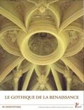 Monique Chatenet et Krista De Jonge - Le gothique de la Renaissance - Edition français-anglais-italien-espagnol.