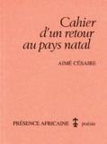 Aimé Césaire - Cahier d'un retour au pays natal.