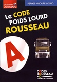 Codes Rousseau - Le code poids lourd Rousseau - Code Transport de marchandises.