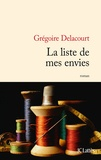 La liste de mes envies / Grégoire Delacourt | Delacourt, Grégoire (1960-....)