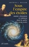 Arthur Miller - Sous l'empire des étoiles.