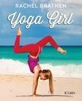 Rachel Brathen - Yoga girl.