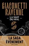 Eric Giacometti et Jacques Ravenne - La nuit du mal.