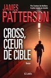 Cross, coeur de cible / James Patterson | Patterson, James (1947-....)