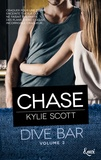 Kylie Scott - Dive Bar Tome 3 : Chase.