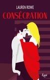 Lauren Rowe - Kat & Josh Tome 3 : Consécration.