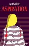 Lauren Rowe - Kat & Josh Tome 1 : Aspiration.