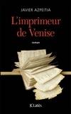 Javier Azpeitia - L'imprimeur de Venise.