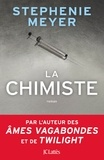 La chimiste / Stephenie Meyer | Meyer, Stephenie (1973-....)