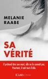 Sa vérité / Melanie Raabe | Raabe, Melanie