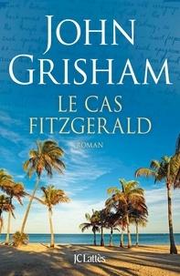 John Grisham - Le cas Fitzgerald.